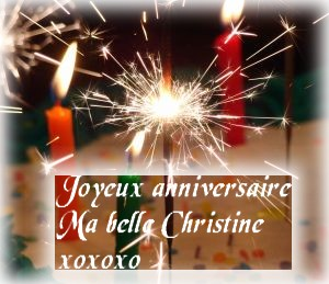 Bonne Anniversaire Christine Centerblog